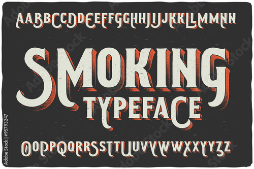 "Photo  ""Smoking"" vintage gothic old style typeface on dark background"