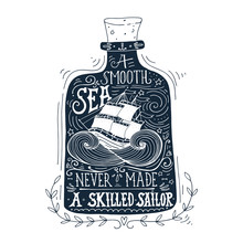 Hand Drawn Vintage Label With A Ship In A Bottle And Hand Letter