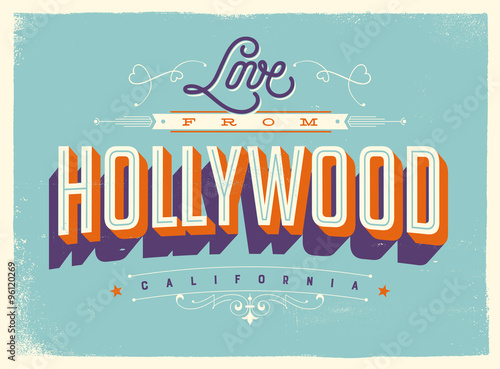 Photo  Vintage style Touristic Greeting Card with texture effects - Love from Hollywood, California - Vector EPS10
