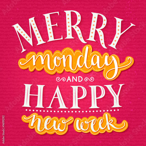 Plakat do biura  merry-monday-and-happy-new-week-inspirational-quote-about-week-start-for-office-posters-and-social-media-content-typography-design-with-calligraphy-and-lettering-words-bright-pink-and-yellow-colors