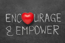 Encourage And Empower