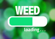 Leinwanddruck Bild - Progress Bar Loading with the text: Weed