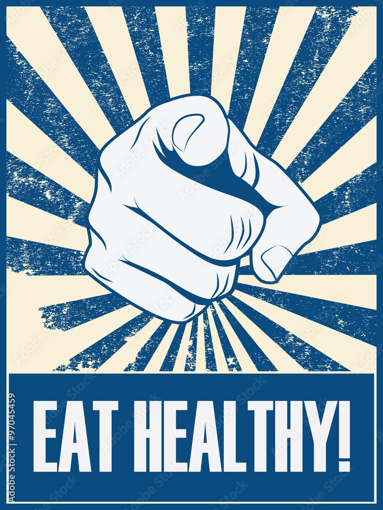 Jeść zdrowego motywacyjnego plakatowego wektorowego tło z ręką i wskazywać palec. Zdrowie styl życia promocja retro starodawny transparent tło