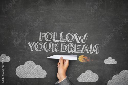 Follow your dream concept Wallpaper Mural