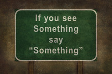 "If You See Something Say ""So..."