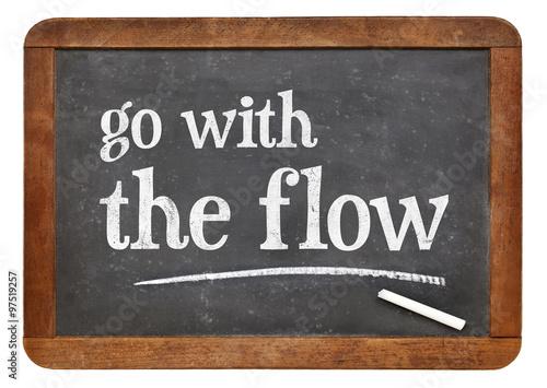 Photo Go with the flow advice