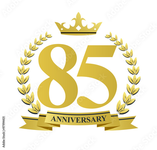 Poster  85 anniversary with golden wreath, ribbon and crown