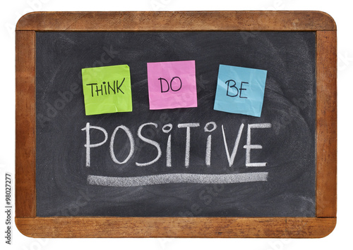 Photo  think, do, be positive concept
