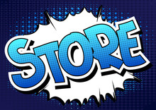 Store - Comic Book Style Word On Comic Book Abstract Background.