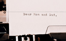Text Dear Mom And Dad Typed On...