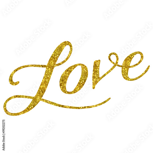 Love Gold Faux Foil Glitter Metallic Quote Isolated on White Bac Wallpaper Mural