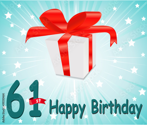 Fotografia  61 year Happy Birthday Card with gift and colorful background in vector EPS10