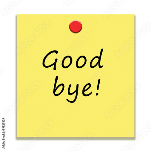 Goodbye Message On A Paper Note In Handwriting Message  Buy This