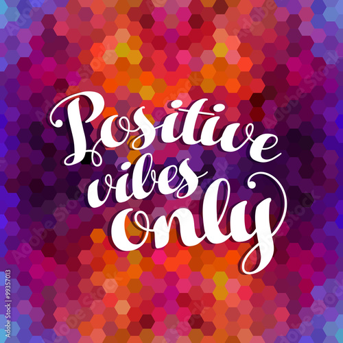 Positive inspiration quote colorful background Wallpaper Mural