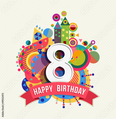 Happy birthday 8 year greeting card poster color Wall mural