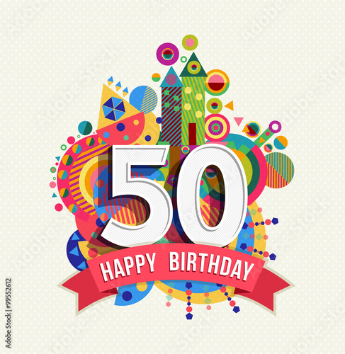 Fotografia  Happy birthday 50 year greeting card poster color
