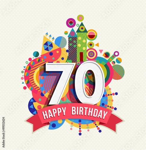 Fotografia  Happy birthday 70 year greeting card poster color