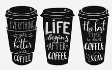 Quote Lettering On Coffee Pape...