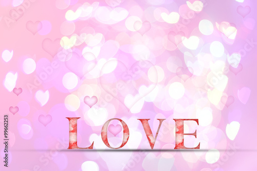 Love word  on blur bokeh background for valentine'