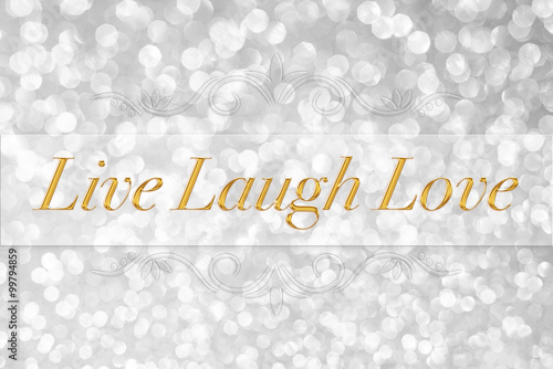 Live Laugh Love quote typography on white glitter bokeh abstract Canvas Print