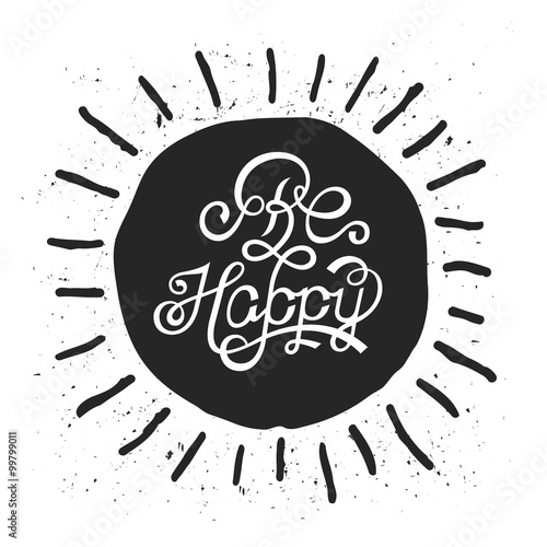 Photo  Vector Design Lettering - Be Happy
