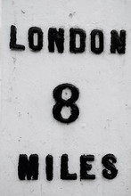Old Sign London 8 Miles Showin...