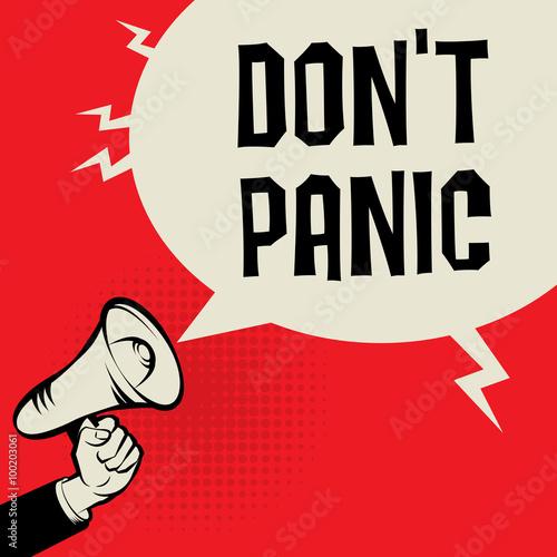Fotografía  Megaphone Hand, business concept with text Don't Panic