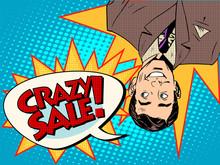 Crazy Sale Announcement Man Upside Down