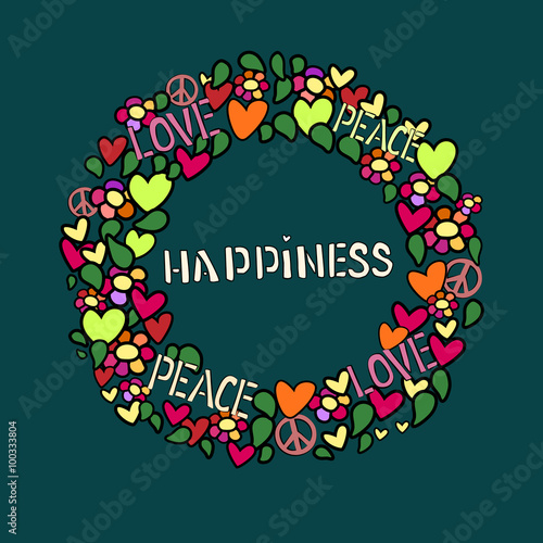 Text Happiness In Round Vector Frame Love Peace And Pacifism