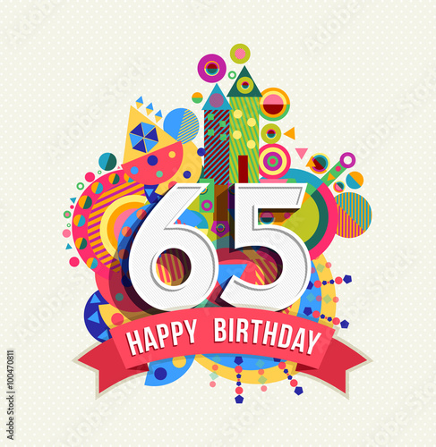 Photo  Happy birthday 65 year greeting card poster color