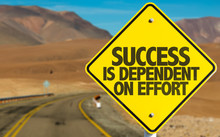 Success Is Dependent On Effort Sign On Desert Road