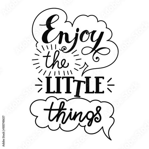 Fotografie, Obraz  Enjoy the little things hand lettering.