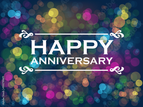 "Fotografiet ""HAPPY ANNIVERSARY"" Vector Card with Colourful Bokeh Lights Background"