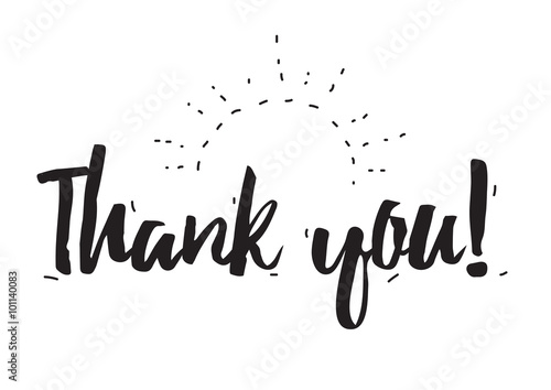 Staande foto Positive Typography Thank you. Greeting card with calligraphy. Hand drawn design elements. Black and white.