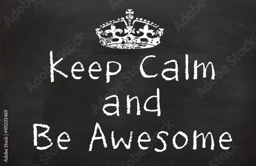 Photo  Keep Calm and Be Awesome