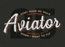 Aviator, Plane, Pilot Typography. Vintage Tee Print Design. T-shirt Graphics.