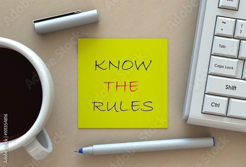 KNOW THE RULES, message on note paper, computer and coffee on table Wallpaper Mural