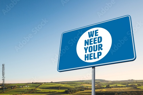 Fotografía  Composite image of we need your help