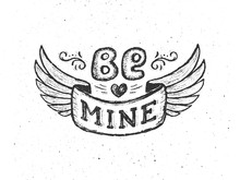 Be Mine. Vintage Poster With H...