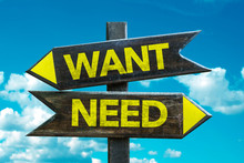 Want - Need Signpost With Sky ...