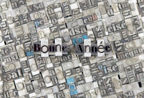 Poster  Bonne Année - caracteres d' imprimerie en plomb