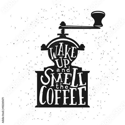 Photo  Coffee related vintage vector illustration with quote