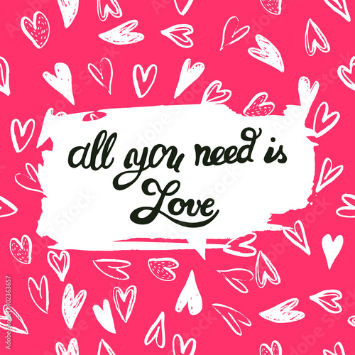 """""""All you need is Love"""" on Seamless Pattern with Hearts Poster"""