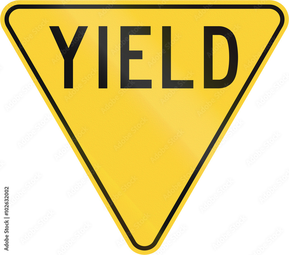 Fototapeta Old version of the Yield Sign in the United States