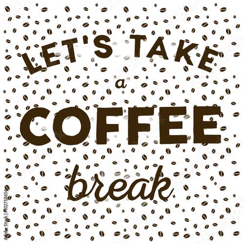 ziarna-kawy-na-bialym-tle-i-recznie-napisany-cytat-wezmy-przerwe-na-kawe