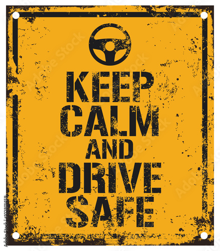 Fototapeta drive safe sign