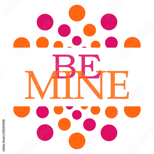 Be Mine Pink Orange Dots Circle Square Canvas Print