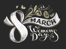 International Women Day 8 March. Chalk Lettering