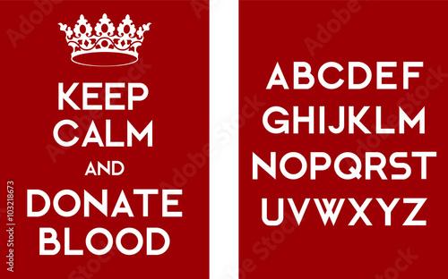 Obraz na plátne Keep calm and donate blood