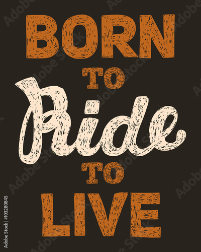Lettering Biker quote Hand drawn vector Canvas Print